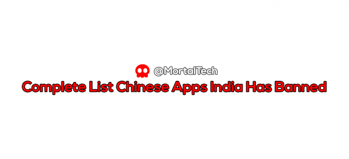 COMPLETE LIST OF Chinese app india banned - mortaltech
