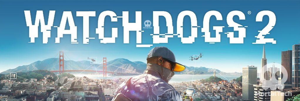 How to Download Watch Dogs 2 Free from Epic Store -MortalTech