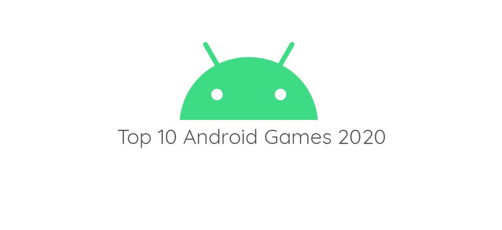 Top 10 Mobile Games in 2020